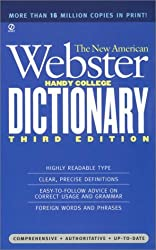 The New American Webster Handy College Dictionary: Includes Abbreviations, Geographical Names, Foreign Words and Phrases, Forms of Address, Weights and Measures, Signs and Symbols