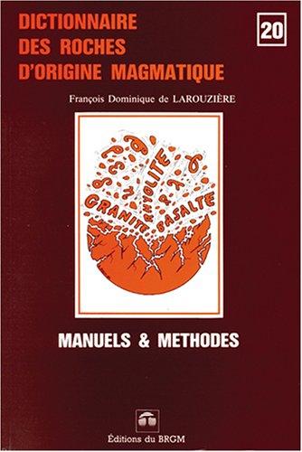 Dictionnaire des roches d'origine magmatique
