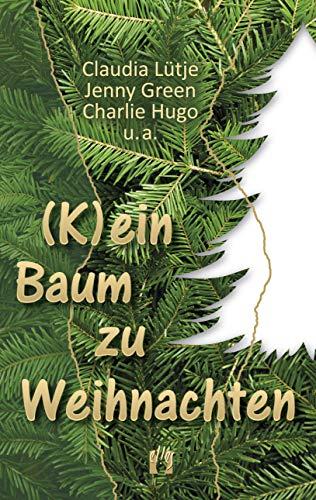 (K)ein Baum zu Weihnachten