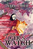 The Tiger's Watch (Ashes of Gold Book 1)