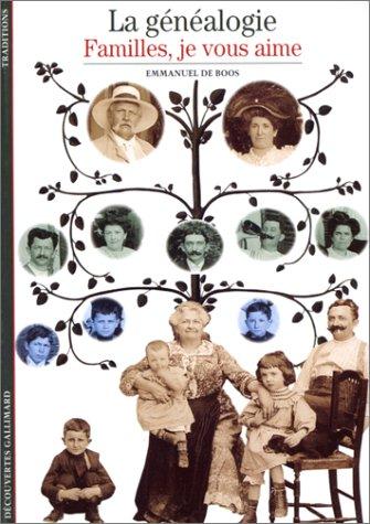 Genealogie Famille - La Généalogie : Familles, je vous