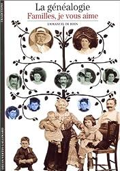 La Généalogie : Familles, je vous aime
