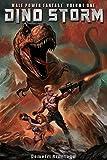 Male Power Fantasy Vol. One: Dino-Storm (English Edition)