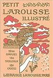 Fac-similé du Petit Larousse illustré 1905