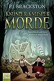 Front cover for the book Knusper Knusper Morde by P. J. Brackston