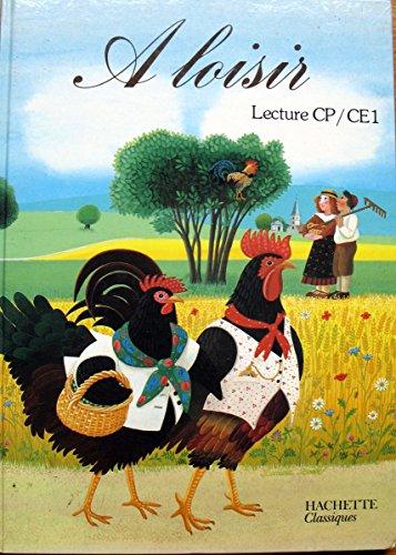 A loisir. Lecture CP / CE1. Illustrations de Danièle Bour. 1986. Cartonnage de l'éditeur. 111 pages. (Livre de lecture, Manuel scolaire)