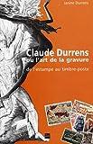Claude Durrens ou l'art de la gravure - De l'estampe au timbre-poste