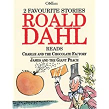 Two Favourite Stories: Charlie and the Chocolate Factory, James and the Giant Peach: AND James and the Giant Peach