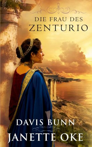Die Frau des Zenturio: Roman.