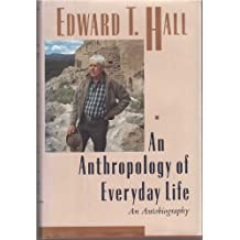 Anthropology of Everyday Life, An