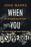 When You Disappeared only --- on Amazon