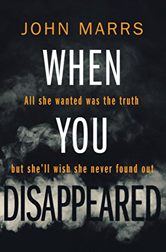 When You Disappeared – John Marrs