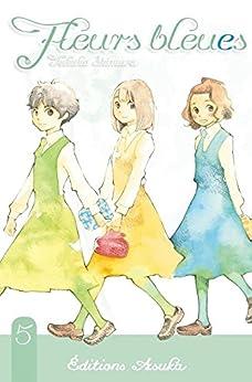 Fleurs Bleues Vol. 5 par [Shimura, Takako]