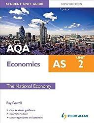 AQA AS Economics Student Unit Guide: Unit 2 New Edition               The National Economy