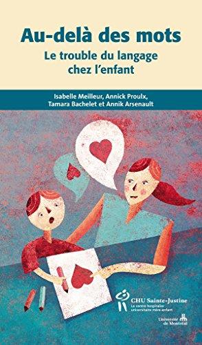 Livre gratuits en ligne Au-delà des mots: Le trouble du langage chez l'enfant pdf ebook