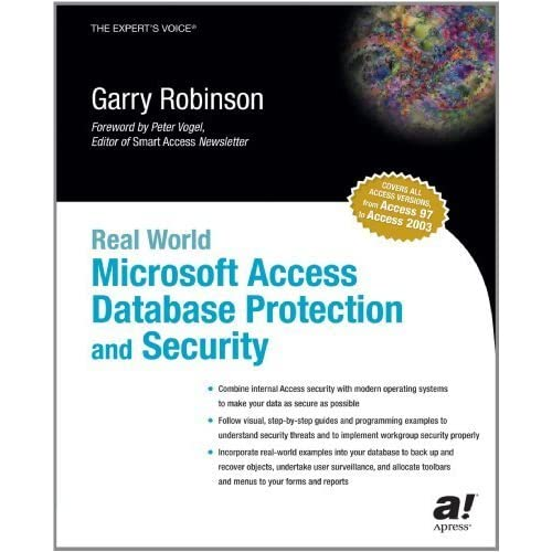 Real World Microsoft Access Database Protection and Security 2004 edition by Robinson, Garry (2003) Paperback