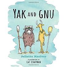 Yak and Gnu by Juliette MacIver (2015-06-09)