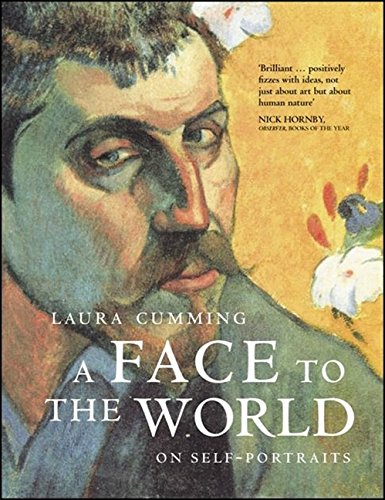 A Face to the World por Laura Cumming