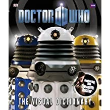 Doctor Who The Visual Dictionary (Dr Who)