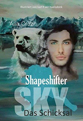 Shapeshifter: Sky - Das Schicksal -