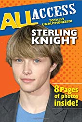 Sterling Knight (All Access (Scholastic))