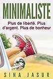 Image de Minimaliste: Plus de liberté. Plus d'argent. Plus de bonheur