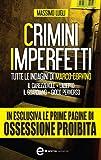Crimini imperfetti. Tutte le indagini di Marco Corvino (eNewton Narrativa)