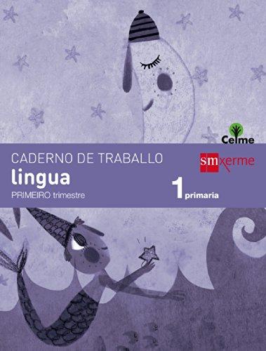 Caderno de lingua. 1 Primaria, 1 Trimestre. Celme - 9788498544381