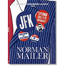 JFK. Superman Comes To The Supermarket: MAILER, JFK-ANGLAIS (Extra large)