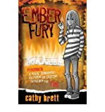 [(Ember Fury)] [ By (author) Cathy Brett ] [August, 2009]