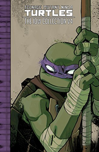 Teenage Mutant Ninja Turtles: The IDW Collection Volume 4 (TMNT IDW Collection, Band 4) (Tmnt Mask Casey Jones)