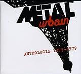 Metal Urbain: Anthologie 1977-1979 (Audio CD)