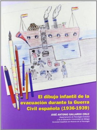 El dibujo infantil de la evacuación durante la Guerra Civil española (1936-1939) (Otras Publicaciones) - 9788497473880
