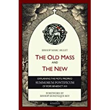The Old Mass And The New (English Edition)