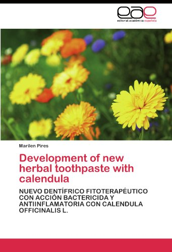 Development of new  herbal  toothpaste  with  calendula por Pires Marilen