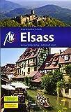 Elsass Reiseführer Michael Müller Verlag: Individuell reisen mit vielen praktischen Tipps.