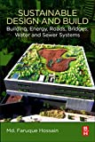 Sustainable Design and Build: Building, Energy, Roads, Bridges, Water and Sewer Systems