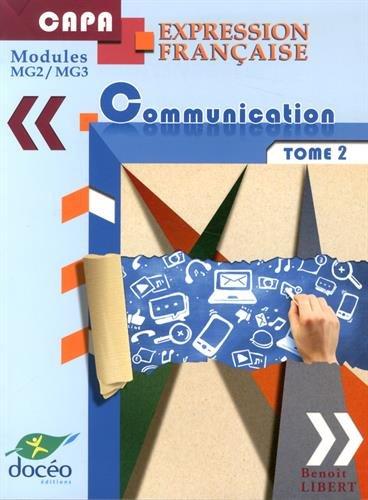 Expression française et communication CAP Agricole : Tome 2