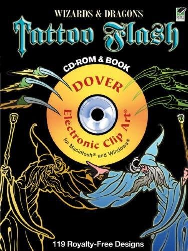 Wizards & Dragons Tattoo Flash: 119 Royalty-Free Designs [With CDROM] (Dover Electronic Clip Art)