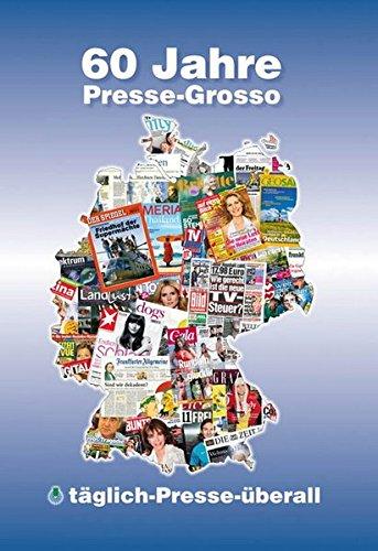 60 Jahre Presse-Grosso: Bundesverband Deutsche Buch-, Zeitungs- und Zeitschriften-Grossisten e.V. 1950-210