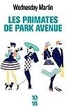 Les primates de Park Avenue par Martin