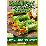 Daniel Fast Cookbook and Guide for Beginners (Specialty Cooking Series) (Volume 3) by Debbie Madson (2014-10-08)