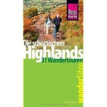 Wanderführer - Die schottischen Highlands: 31 Wandertouren