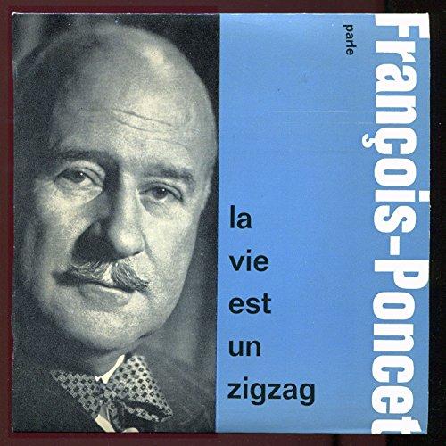 disque-vinyle-33-tours-de-17-cm-12-ft-62-andre-francois-poncet-parle-la-vie-est-un-zigzag-collection