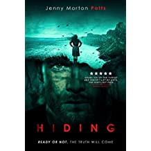 Hiding: A gripping psychological thriller with chilling twists