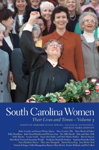 South Carolina Women: Their Lives and Times, Volume 3 (Southern Women:  Their Lives and Times Ser.) (English Edition) -