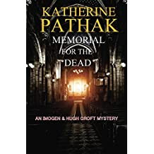Memorial For The Dead (The Imogen and Hugh Croft Mysteries Book 5)