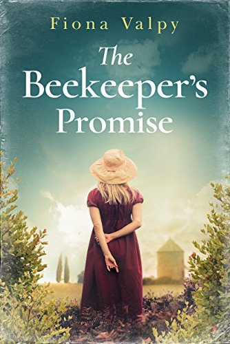The Beekeeper's Promise by [Valpy, Fiona]