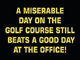 Die besten Golfplätze Poster - SIGNS 2 ALL P4036eine jämmerliche Tag auf dem Bewertungen