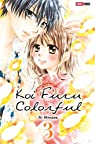Koi Furu Colorful, tome 3 par Minase